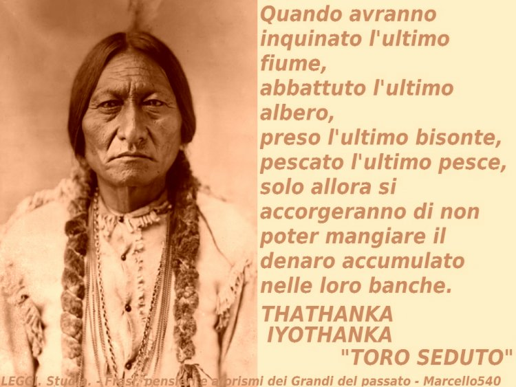 Toro Seduto, il  mito inarrestabile,  combattere per la propria terra